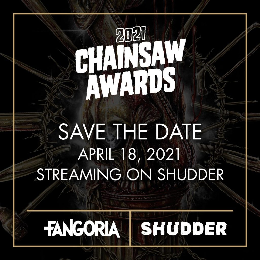 Save the date promotional graphic for the 2021 FANGORIA Chainsaw Awards, airing on April 18th